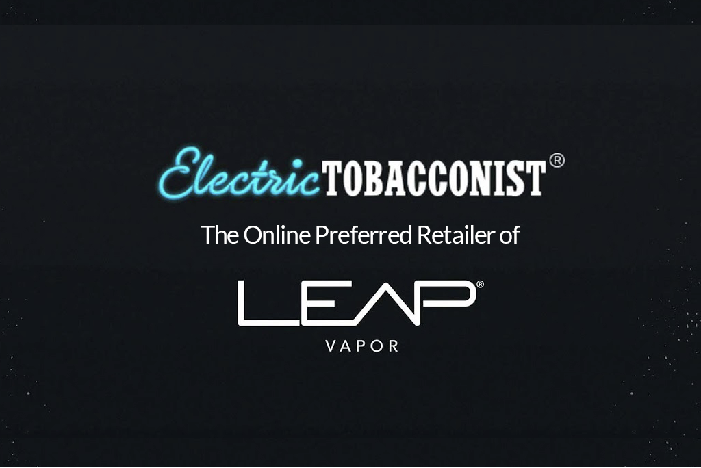 Electric Tobacconist and LEAP® Vapor