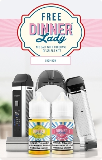 Free Dinner Lady nic salt with select kits